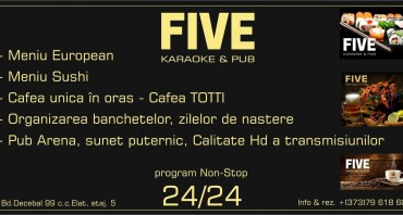 FIVE Karaoke & Pub s-a deschis!!!