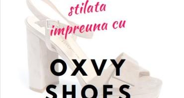 Fii cea mai stilata cu Oxvy Shoes