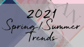 Spring — Summer Trends 2021